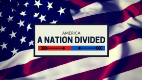America – A Nation Divided