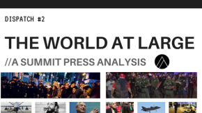 The World At Large – Dispatch #2