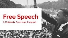 Free Speech – A Uniquely AmericanConcept