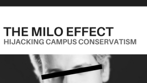 The Milo Effect – Hijacking Campus Conservatism