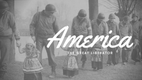 America – The Great Liberator
