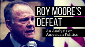 Roy Moore's Defeat – An Analysis on American Politics