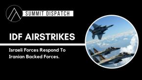 IDF Airstrikes – Responding ToSyria